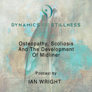 Read more about the article Osteopathy, Scoliosis And The Development Of Midline