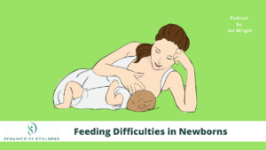 Read more about the article Feeding Difficulties in Newborns